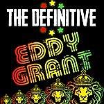 Eddy Grant The Definitive Eddy Grant