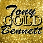 Tony Bennett Gold: Tony Bennett