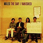 Miles The Day I Vanished