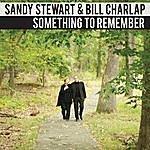 Sandy Stewart Something To Remember
