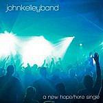 John Kelley A New Hope / Here - Single