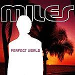 Miles Perfect World
