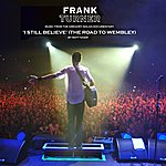 Frank Turner I Still Believe (Music From The Gregory Nolan 'road To Wembley' Documentary, By Matt Nasir)