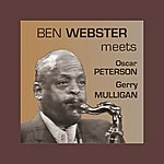 Ben Webster Meets Oscar Peterson And Gerry Mulligan