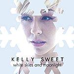 Kelly Sweet White Skies And Moonlight