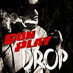 Gunplay Drop (Edited Version)