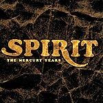 Spirit The Mercury Years