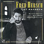 Fred Hersch The Maybeck Recital Hall Series, Volume Thirty-One