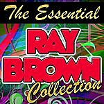 Ray Brown The Essential Ray Brown Collection (Remastered)