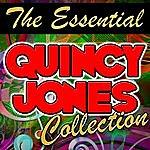 Quincy Jones The Essential Quincy Jones (Remastered)