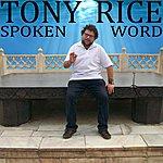 Tony Rice Spoken Word