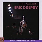 Eric Dolphy The Essential Eric Dolphy