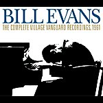 Bill Evans Trio The Complete Live At The Village Vanguard 1961