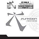 Jo Manji Long Train (Part 2 Remixes)
