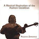 Rozzano Zamorano A Musical Illustration Of The Human Condition