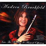 Andrea Brachfeld Into The World: A Musical Offering