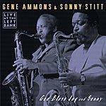 Gene Ammons God Bless Jug And Sonny
