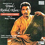 Ustad Rashid Khan Live At Sunny Towers - Vol-3