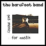 Barefoot Gas Money For Austin