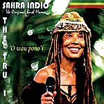 Sahra Indio The Tru I