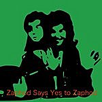 The Dreamers Zaphod Says Yes To Zaphod