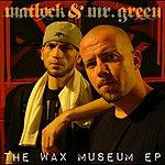 Matlock The Wax Museum Ep