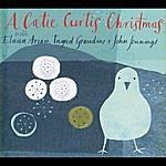 Catie Curtis A Catie Curtis Christmas (Feat. Elana Arian, Ingrid Graudins & John Jennings)