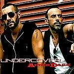 Undercover After Dark