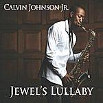 Calvin Johnson Jewel's Lullaby