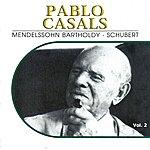 Alfred Cortot Pablo Casals, Vol. 2 (1926, 1927)
