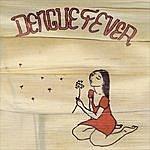 Dengue Fever Dengue Fever (Deluxe Version)