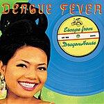 Dengue Fever Escape From Dragon House