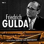 Friedrich Gulda Friedrich Gulda Plays Ludwig Van Beethoven, Vol. 1 (1954, 1959)