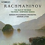 Andrew Litton Rachmaninov: Isle Of The Dead - The Rock - Symphonic Dances
