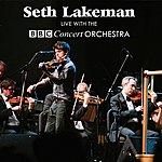 Seth Lakeman Seth Lakeman Live With The Bbc Concert Orchestra