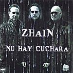 Zhain No Hay Cuchara (Purcd006)