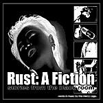 The Mercy Cage Rust: A Fiction