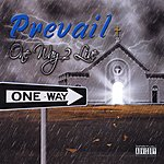 Prevail One Way 2 Live