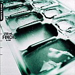 Finch What It Is To Burn (International Version)