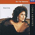 Kiri Te Kanawa Kiri Te Kanawa - Mozart Arias