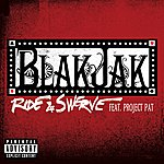 Blak Jak Ride & Swerve (Explicit Version)