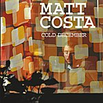 Matt Costa Cold December (Int'l Maxisingle Enhanced)