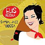 Elis Regina Samba, Jazz & Bossa