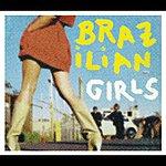 Brazilian Girls Brazilian Girls Last Call (Remix) Ep (International Version)