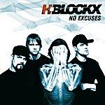 H-Blockx No Excuses