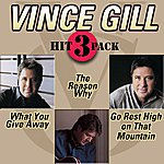 Vince Gill What You Give Away Hit Pack