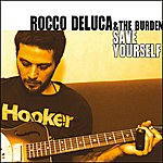 Rocco DeLuca Save Yourself