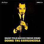 Danny Polo Doing The Gorgonzola - Ep