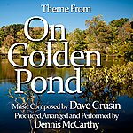 Dennis McCarthy On Golden Pond (Theme From The Motion Picture Score)
