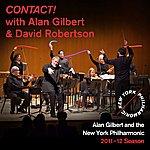 New York Philharmonic Contact! With Alan Gilbert And David Robertson